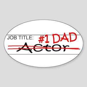 Job Dad Actor Sticker (Oval)