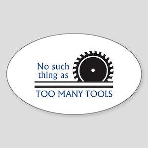 TOO MANY TOOLS Sticker