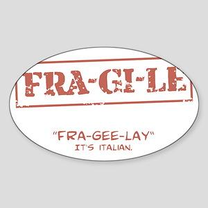 FRA-GI-LE [A Christmas Story] Sticker (Oval)