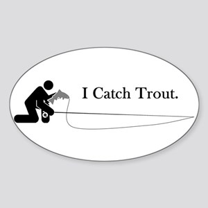I Catch Trout Oval Sticker