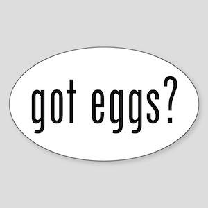 got eggs? (B) Oval Sticker