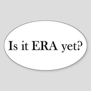 ERA? Sticker (Oval)