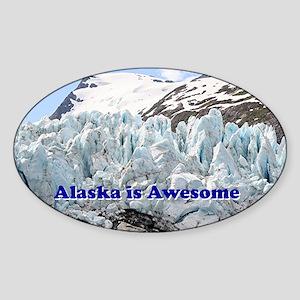 Alaska is Awesome: Portage Glacier, Sticker (Oval)