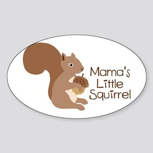 Mamas Little Squirrel Sticker