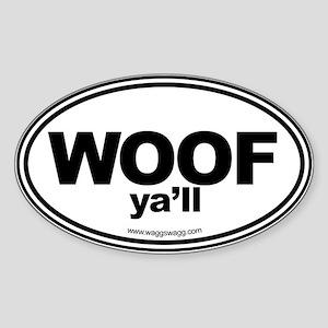 WOOF Yall Black Sticker