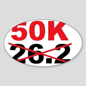 Beyond the Marathon - 50 Kilometer  Sticker (Oval)