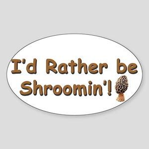 Shroomin' Sticker (Oval)