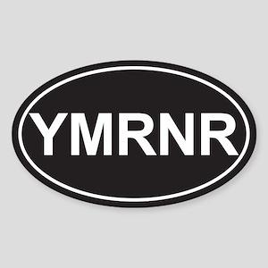 SALE! Euro YMRNR Black Oval Sticker