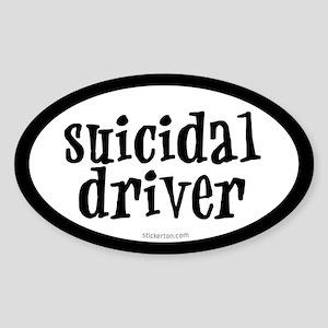 Suicidal Driver Oval Sticker