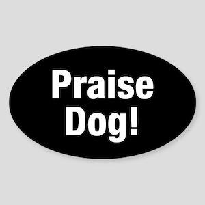 Praise Dog Sticker (oval)