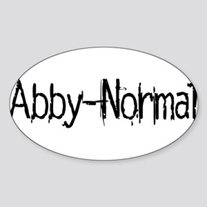 Abby Normal 2 Sticker (Oval)