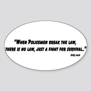 When Policeman break the law_1 Sticker
