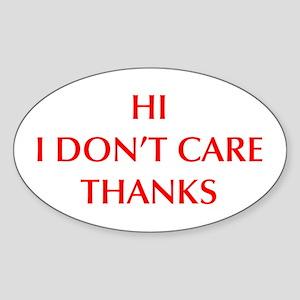 HI-I-DONT-CARE-OPT-RED Sticker