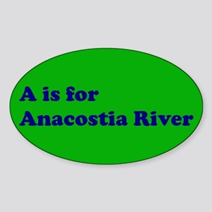 A is for Anacostia River Oval Sticker