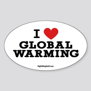 I Love Global Warming Oval Sticker