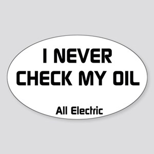 I Never Check My Oil Sticker (Oval)