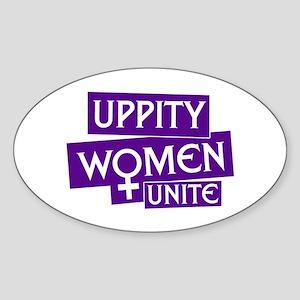 UPPITY WOMEN UNITE Oval Sticker