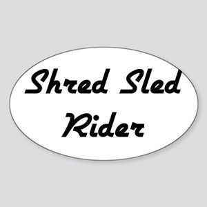 Shred Sled Oval Sticker