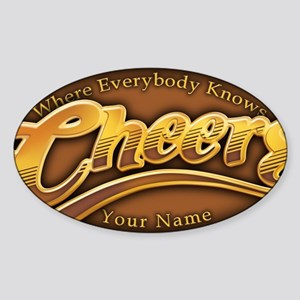 cheers-where-everybody-knows-your-n Sticker (Oval)