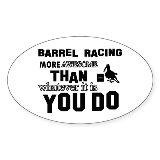 Barrel Racing More Awesome Than Whatever You Do
