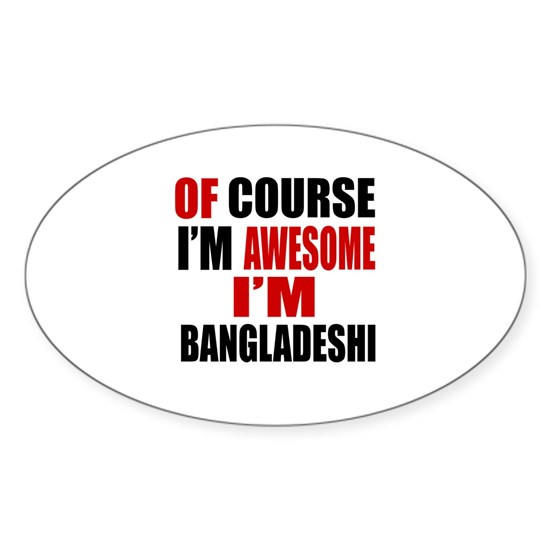 Of Course I Am Bangladeshi
