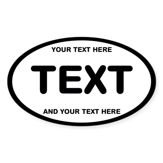 YOUR TEXT OVAL STICKER 2017