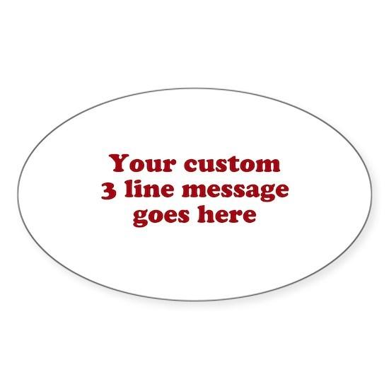 Three Line Custom Message