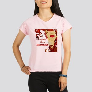 Rockin' like a REDHEAD Performance Dry T-Shirt