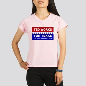 Ted works for Texas Performance Dry T-Shirt