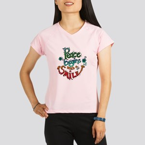 PEACE BEGINGS WITH A SMILE Performance Dry T-Shirt
