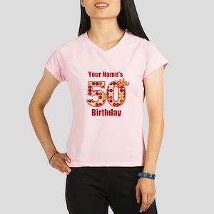 Happy 50th Birthday - Personalized! Peformance Dry