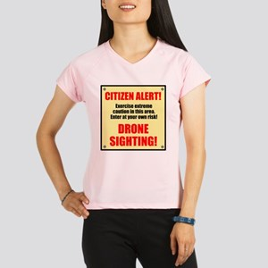 Citizen Alert! Drone Sighting! Performance Dry T-S