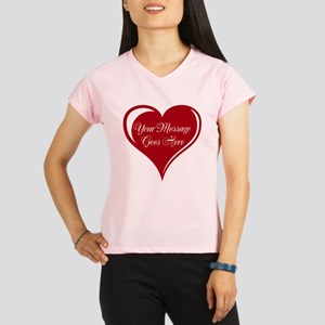 Your Custom Message in a Heart Performance Dry T-S