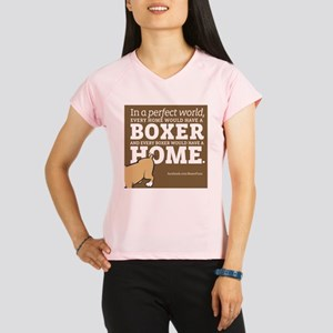 A Home for Every Boxer Performance Dry T-Shirt