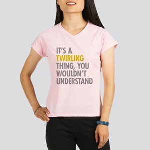 Its A Twirling Thing Performance Dry T-Shirt