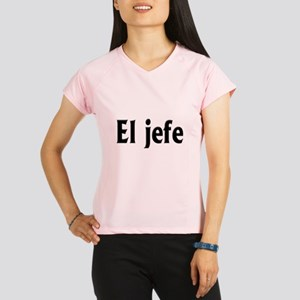 El jefe (The Boss) Performance Dry T-Shirt