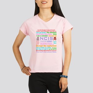 NCIS Abby Quotes Performance Dry T-Shirt