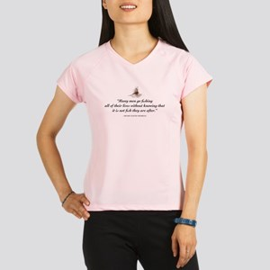 Without knowing Performance Dry T-Shirt