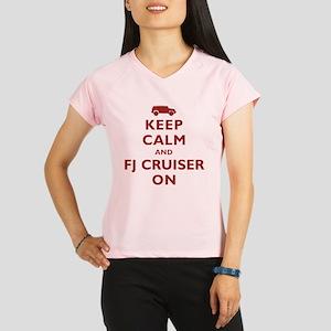 Keep Calm and FJ Cruiser On Performance Dry T-Shir