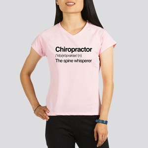 Chiropractor The Spine Whi Performance Dry T-Shirt