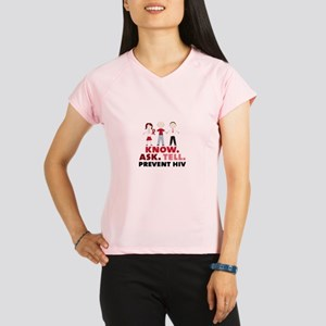 Know.Ask.Tell.Prevent HIV Performance Dry T-Shirt