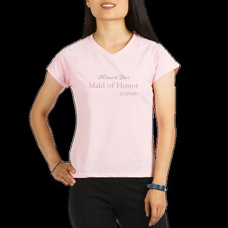 Custom Maid of Honor Performance Dry T-Shirt