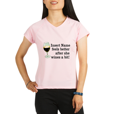 Personalized Wine Gift Performance Dry T-Shirt
