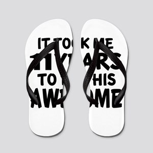 11 Years To Be This Awesome Flip Flops