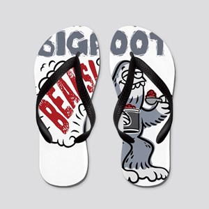 Dont Feed Bigfoot BEANS! Flip Flops