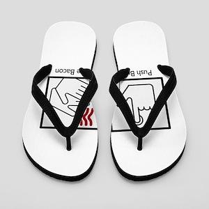 b417ab958548a Push Button Receive Bacon Flip Flops - CafePress