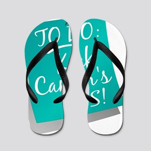 D To Do - Kick Cancers Ass Ovarian Flip Flops