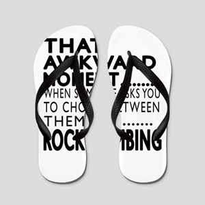 Rock Climbing Awkward Moment Designs Flip Flops