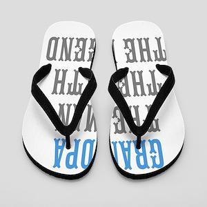Grandpa The Man Myth Legend Flip Flops
