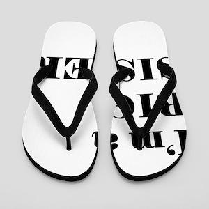 im a big sister Flip Flops